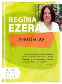 Regīna Ezera Zemdegas